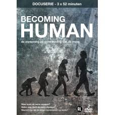 Becoming Human - de oorsprong en ontwikkeling van de mens (2DVD)
