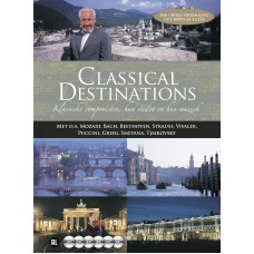 Classical Destinations. Muzikale rondreis door Europa (3DVD/3CD)