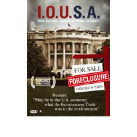 I.O.U.S.A. One nation. Under stress. In debt. (DVD)